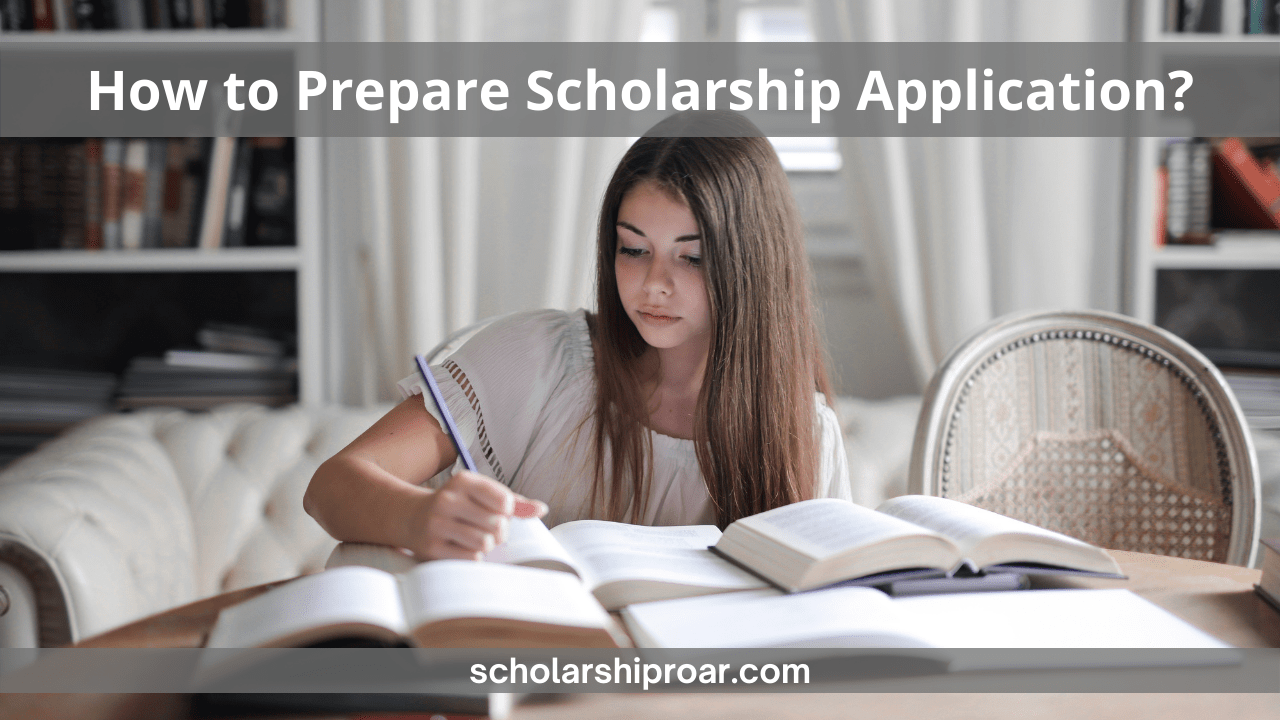 How to Prepare Scholarship Application