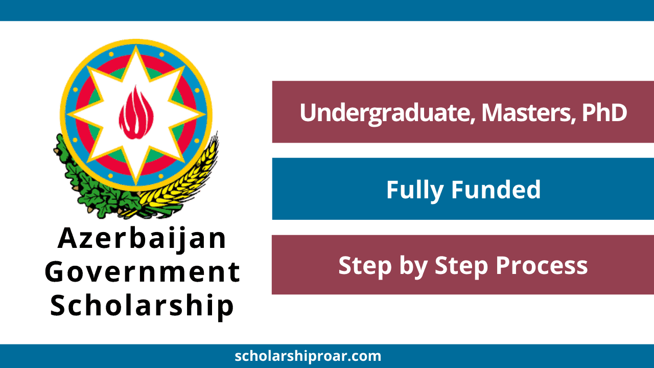 Azerbaijan Government Scholarship