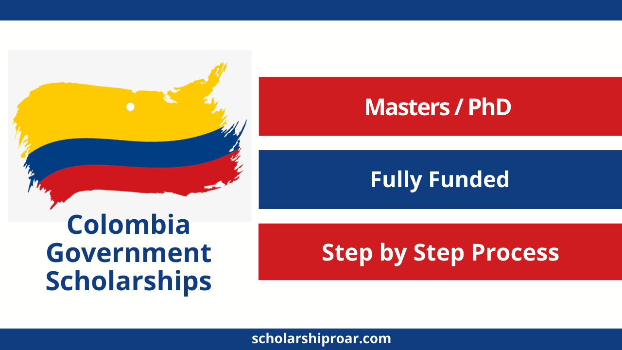 Colombia Government Scholarships