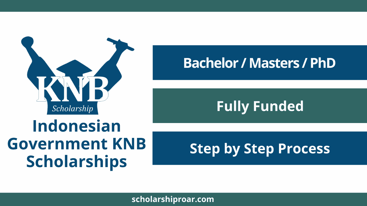 Indonesian Government KNB Scholarships