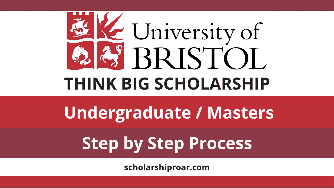 University of Bristol Think Big Scholarship