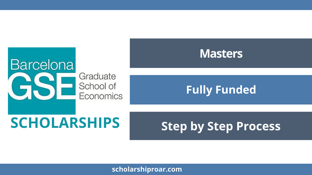Barcelona Graduate School of Economics Scholarships