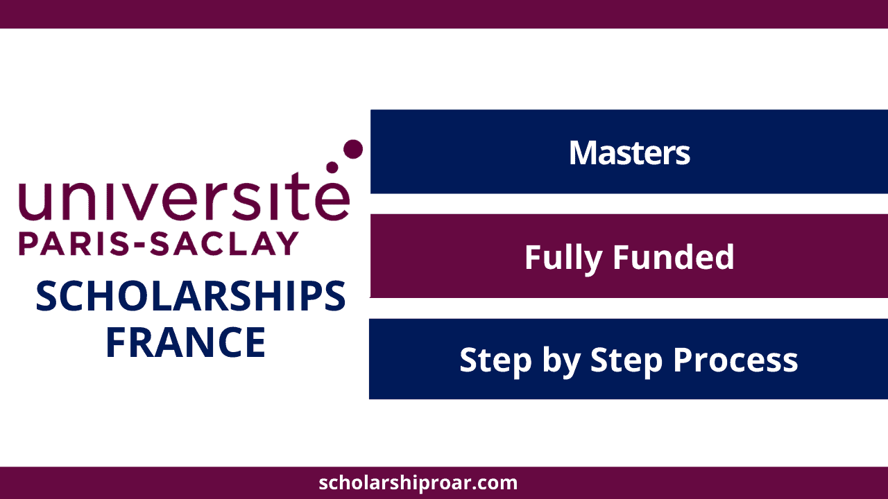 Université Paris-Saclay Scholarships