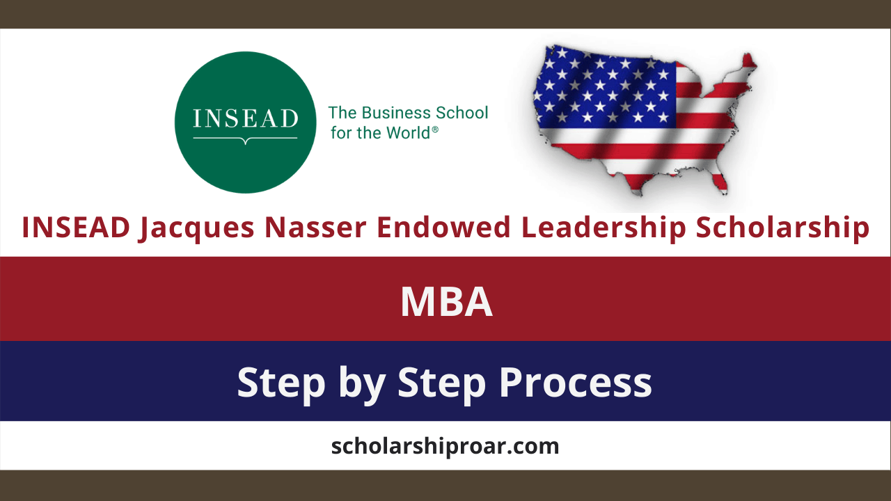 INSEAD Jacques Nasser Endowed Leadership Scholarship