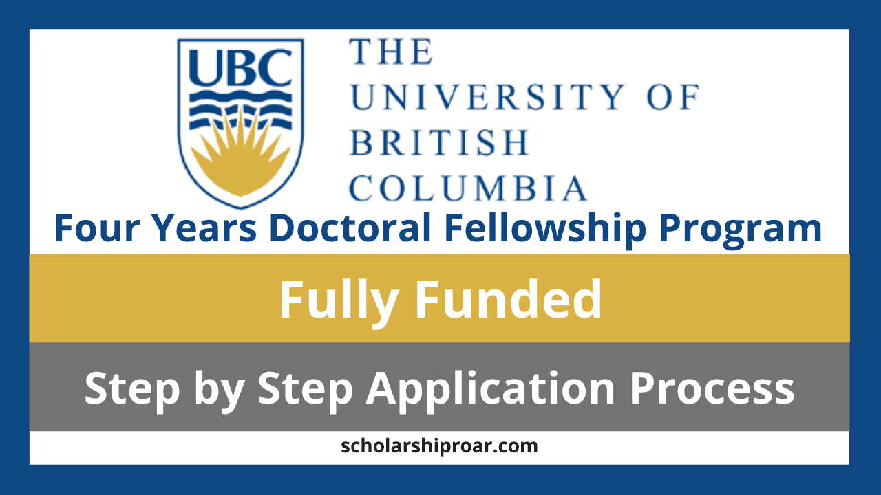UBC Four Years Doctoral Fellowship Program