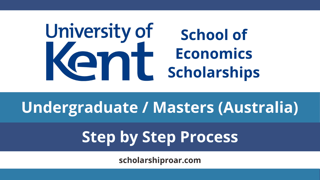 University of Kent School of Economics Scholarships