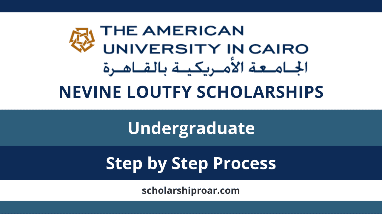 Nevine Loutfy Scholarships The American University in Cairo