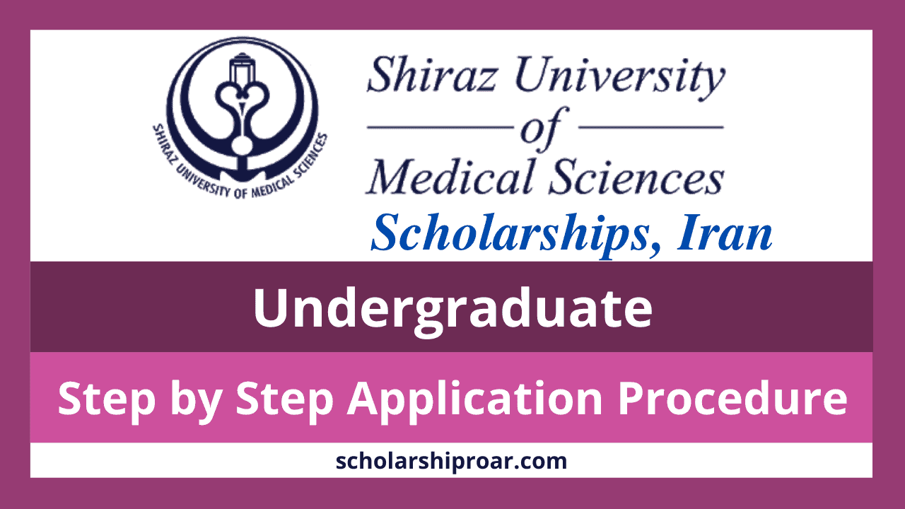 Shiraz University of Medical Sciences Scholarship