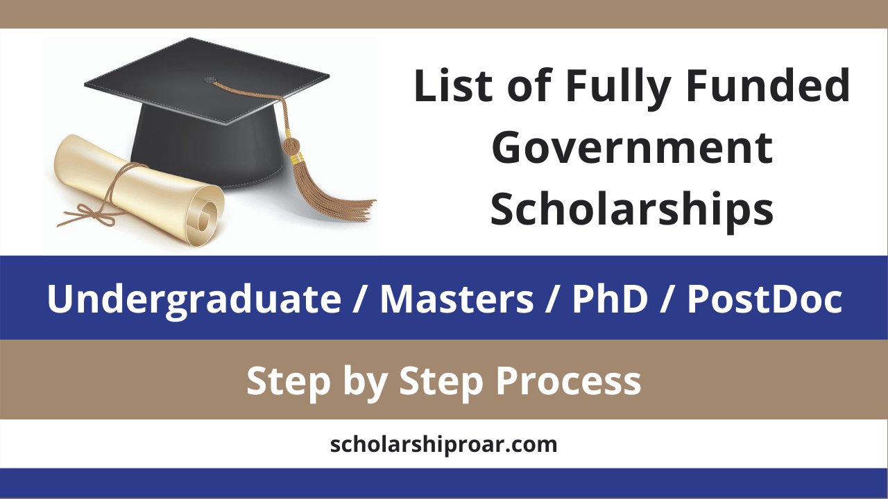 Fully Funded Government Scholarships