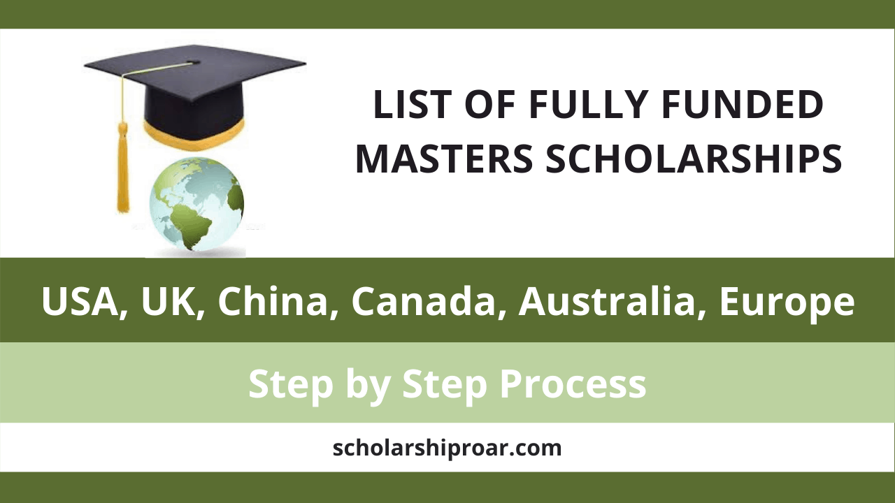 Fully Funded masters Scholarships